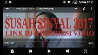 Download lagu Cara Download Film Susah Sinyal 2017