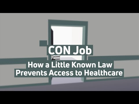 CON Job: How a Little Known Law Prevents Access to Healthcare