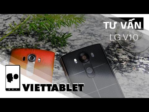 Viettablet| LG V10 giảm giá mạnh chỉ còn hơn 5 triệu - Ưu điểm và nhược điểm