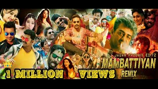 #tamilremix #mambattiyanremix #malaiyuru #remixedit കൂടുതൽ രസകരമായ വീഡിയോസിന് ഈ ചാനൽ സബ്സ്ക്രൈബ് ചെയ്യുക 👇 for more remix videos please subscribe my channel ...