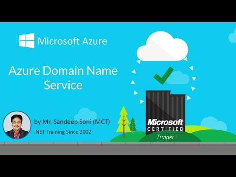 Microsoft Azure - Domain Naming Service - Part 03