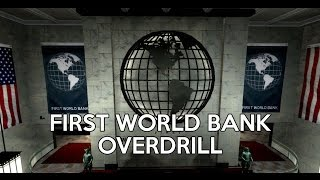 [Payday 2] Death Wish - First World Bank (Overdrill)