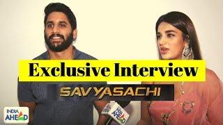 Exclusive Interview : Naga Chaitanya Nidhhi Agerwal  Savyasachi