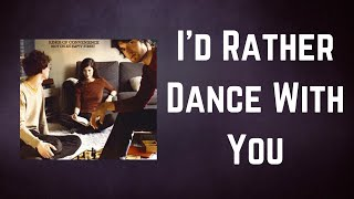 Kings Of Convenience - I'd Rather Dance With You (Lyrics)