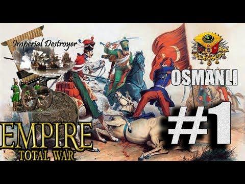 İMPERİAL DESTROYER MOD-EMPİRE TOTAL WAR[OSMANLI] #1