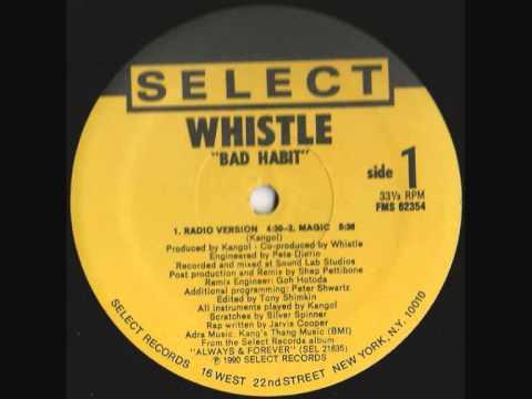 Whistle - Bad Habbit (radio edit) 1990