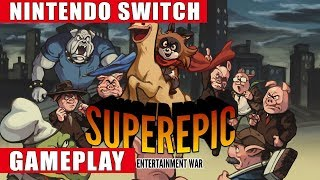 SuperEpic: The Entertainment War Nintendo Switch Gameplay