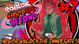 HOW TO UNLOCK THE INNER GATES! | Roblox: Naruto RPG BEYOND (NRPG) - Episode 7