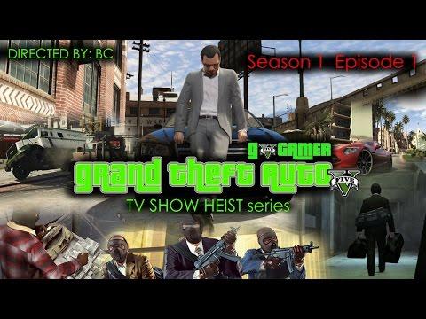 GTA 5 TV SHOW - HEIST SERIES Season 1 Episode 1