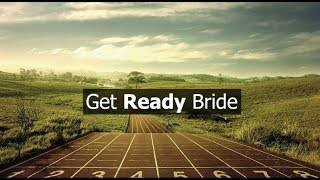 Get Ready Bride