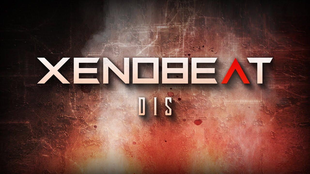 XENOBEAT - Dis [Official Lyric Video]