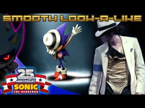 Smooth Look-a-Like - Michael Jackson vs Sonic The Movie (OVA) [MJ & Sonic Tribute 2016]