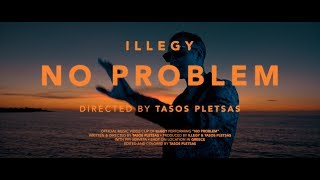 ILLEGY - No Problem (Official Music Video)