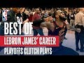 Top Clutch Moments From LeBron James' Playoff Career