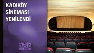 Kadıköy Sineması yenilendi
