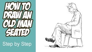 How to Draw an Old Man Seated