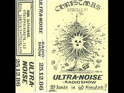 ULTRA-NOISE Swiss Radioshow 25.Dec.1988  Punk Hardcore 90 bands / 60 mins