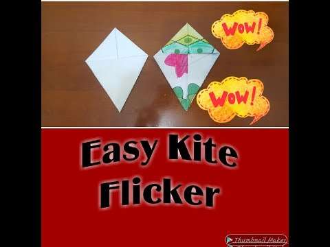 How To Make Kite Flicker 2019| Origami Kite Flicker| Easy Kite FlicKer| Kite| Flicker