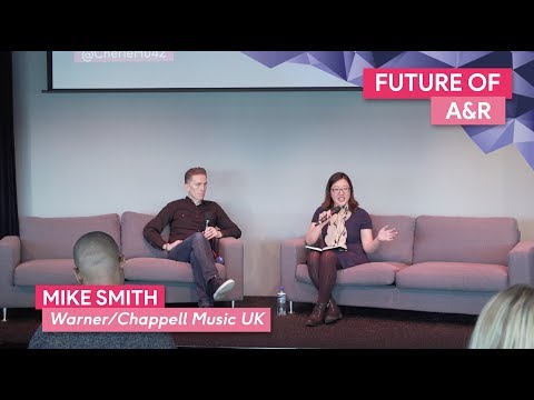 """Future of A&R"" with Mike Smith, Warner/Chappell Music UK 