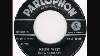"KEITH WEST ""ON A SATURDAY"""