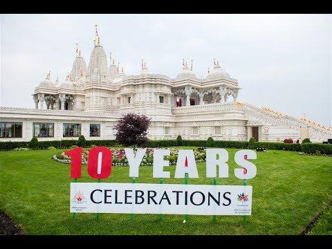 10th Anniversary Celebration of BAPS Shri Swaminarayan Mandir,  Toronto, ON, Canada
