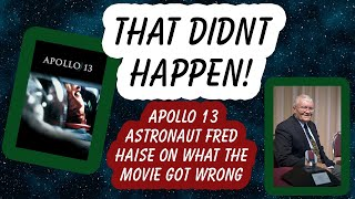Apollo 13 Astronaut Fred Haise on what the movie got wrong.