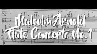 Malcolm Arnold: Flute Concerto No.1 | 2018 Graduation Recital