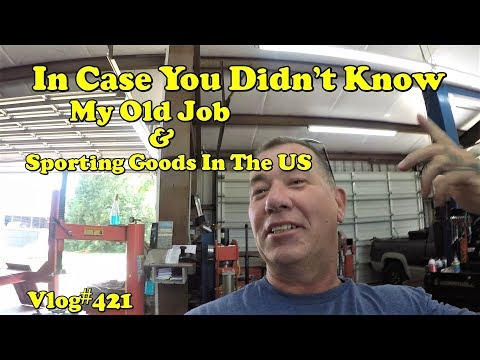 Vlog#421 In Case You Didn't Know. My old Job and Sporting Goods