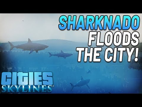 sharknado-floods-the-city-|-cities-skylines-twitch-gameplay-|-mods-dlc-|-top-weekly-disasters-ep#1