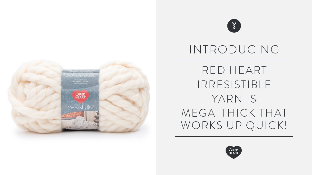 Red Heart Irresistible Yarn is Mega-Thick that Works up Quick!