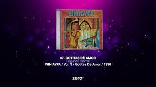 Gotitas De Amor - WINIAYPA / Gotitas De Amor 7/11
