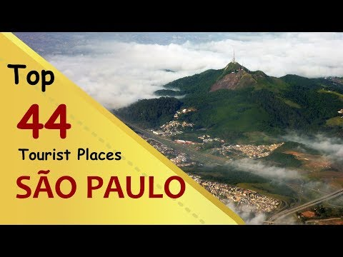 """SÃO PAULO"" Top 44 Tourist Places | São Paulo Tourism | BRAZIL"