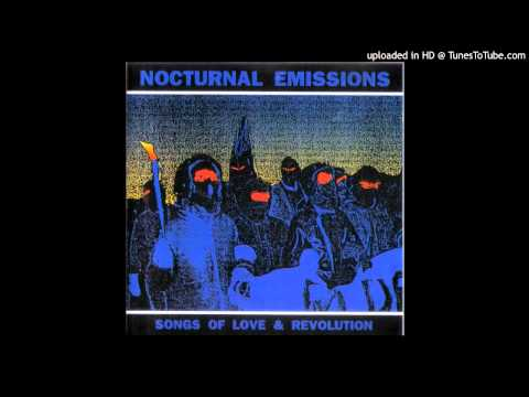 Nocturnal Emissions - Power Of Love (Aka Bring Power To Its Knees)
