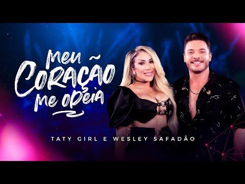 Taty Girl e Wesley Safadão – Meu Coração Me Odeia
