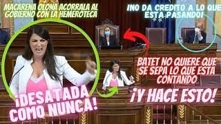 MACARENA OLONA ACORRALA a TODO el GOBIERNO con la HEMEROTECA ¡¡BATET SE PONE NERVIOSA Y HACE ESTO!!
