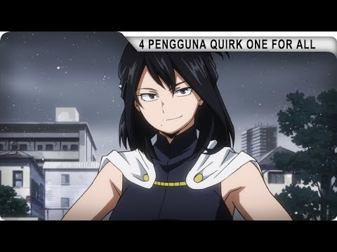 4 Pengguna Quirk One for All di My Hero Academia
