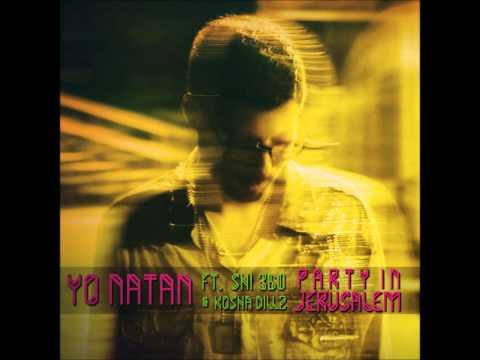 Yonatan - Party in Jerusalem (feat. Shi 360 & Kosha Dillz) - 1st Single