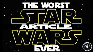 The Worst Star Wars Article Ever