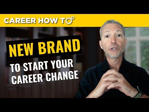 How Career Changers Can Establish Their New Brand
