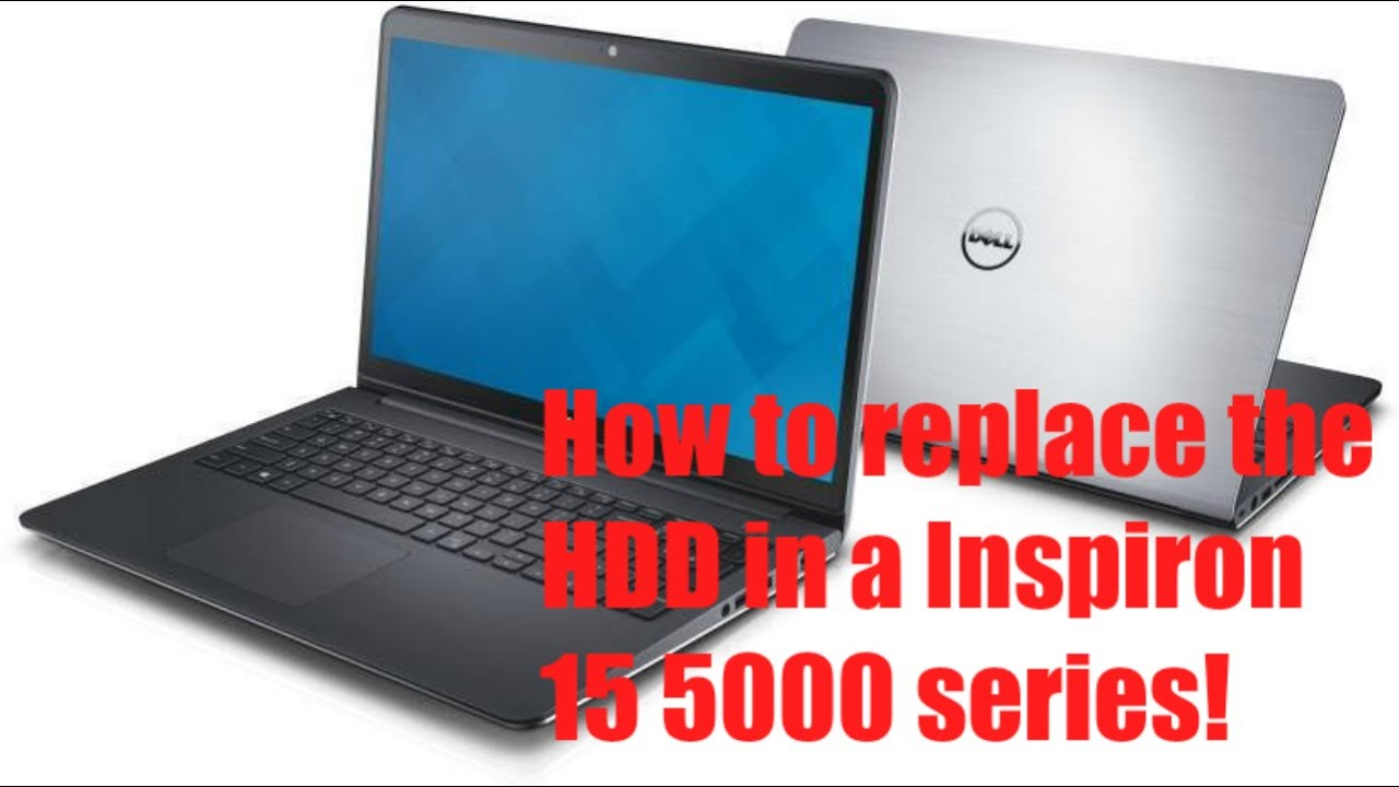 How to replace the Hard Drive in an Inspiron 15 5000 Series Laptop!