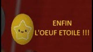 ENFIN The ETOILE OEUF!! Roblox