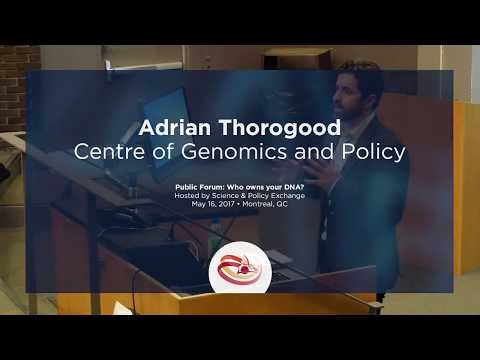 #myDNAforum - Who owns the genetic data? - Adrian Thorogood (Centre for Genomics and Policy)