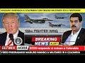 Si Maduro se mete con Colombia EEUU interviene
