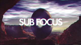 Sub Focus - You Make It Better (feat. Culture Shock & TC)