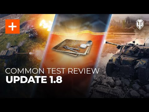 Common Test Review: Update 1.8