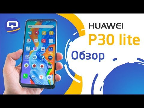 Huawei теснит Samsung. Полный обзор Huawei P30 Lite / QUKE.RU /