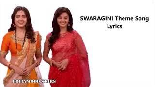 SWARAGINI theme song lyrics