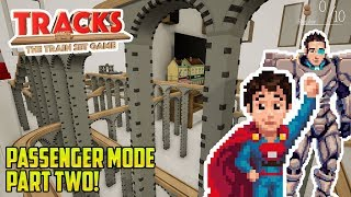 Tracks: FATHER AND SON PLAY PASSENGER MODE! PART TWO!