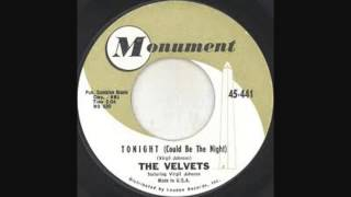 The Velvets - Tonight (Could be the Night) (1961 - No.99 of My Top 100 of All Time)