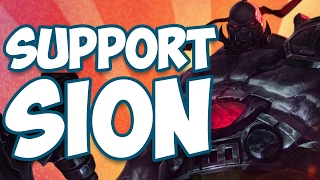 SION SUPPORT IS SUPER STRONG?! WHAT WHOA CLICKBAIT TITLE HOLY COW I ALMOST DIED IN MEXICO